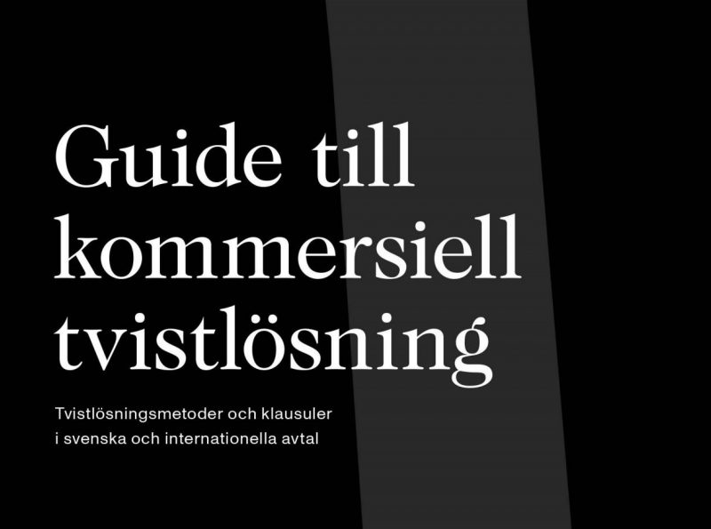 A Guide to Commercial Dispute Resolution in Swedish